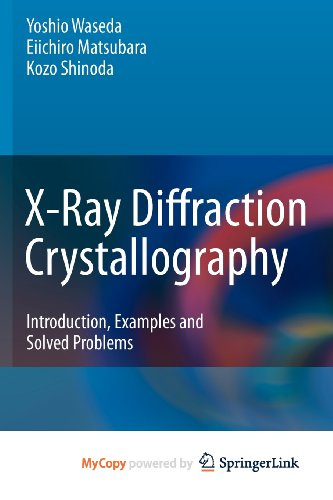 9783642166365: X-Ray Diffraction Crystallography: Introduction, Examples and Solved Problems