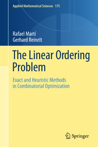 9783642167287: The Linear Ordering Problem: Exact and Heuristic Methods in Combinatorial Optimization (Applied Mathematical Sciences)