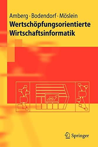 Wertschopfungsorientierte Wirtschaftsinformatik: Freimut Bodendorf