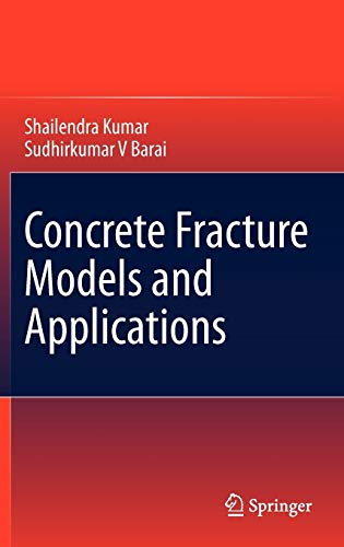9783642167638: Concrete Fracture Models and Applications