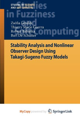9783642167775: Stability Analysis and Nonlinear Observer Design using Takagi-Sugeno Fuzzy Models
