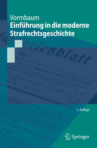9783642167874: Einfuhrung in Die Moderne Strafrechtsgeschichte (Springer-Lehrbuch)