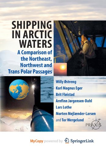 9783642167911: Shipping in Arctic Waters: A comparison of the Northeast, Northwest and Trans Polar Passages