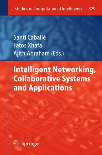 Intelligent Networking, Collaborative Systems and Applications: Santi Caball�
