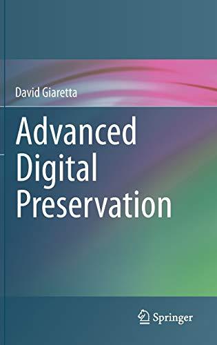 9783642168086: Advanced Digital Preservation