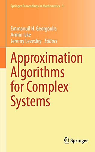 Approximation Algorithms for Complex Systems: Emmanuil H. Georgoulis