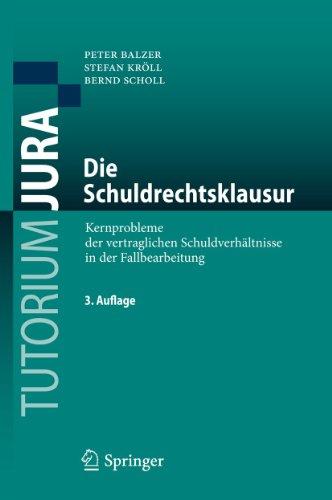 9783642169120: Die Schuldrechtsklausur: Kernprobleme der vertraglichen Schuldverhältnisse in der Fallbearbeitung (Tutorium Jura)
