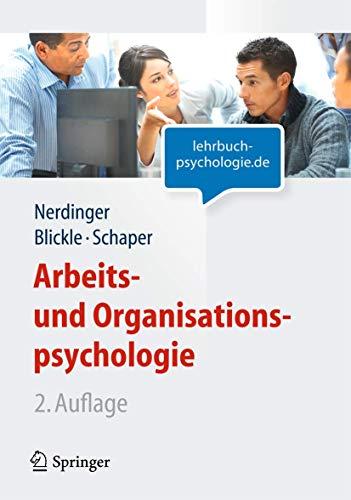 9783642169717: Arbeits- und Organisationspsychologie (Lehrbuch mit Online-Materialien) (Springer-Lehrbuch) (German Edition)
