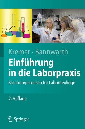 9783642170737: Einführung in die Laborpraxis: Basiskompetenzen für Laborneulinge (Springer-Lehrbuch)