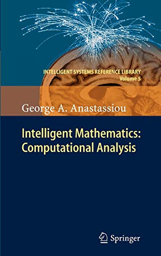 9783642170973: Intelligent Mathematics: Computational Analysis (Intelligent Systems Reference Library)