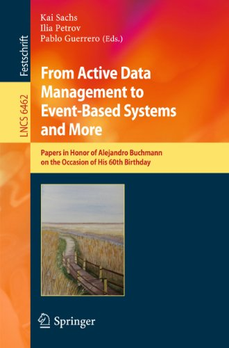 9783642172250: From Active Data Management to Event-Based Systems and More: Papers in Honor of Alejandro Buchmann on the Occasion of His 60th Birthday (Lecture Notes ... Applications, incl. Internet/Web, and HCI)