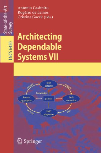 9783642172441: Architecting Dependable Systems VII (Lecture Notes in Computer Science)