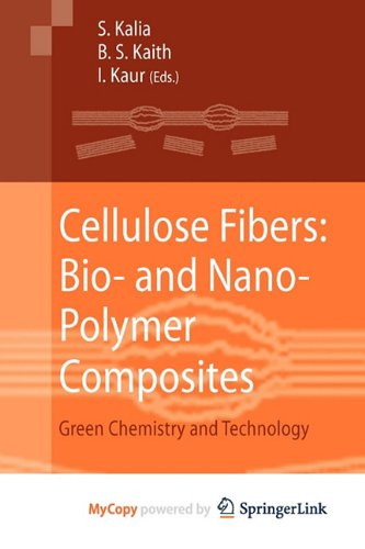 9783642173714: Cellulose Fibers: Bio- and Nano-Polymer Composites : Green Chemistry and Technology