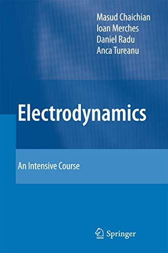 9783642173806: Electrodynamics: An Intensive Course