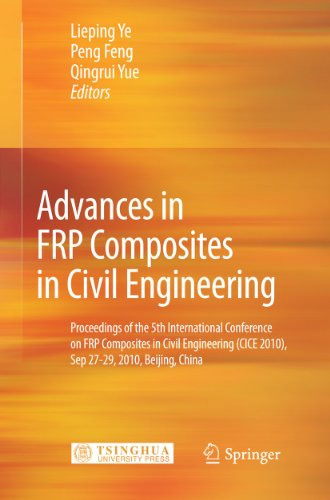 Advances in FRP Composites in Civil Engineering: Lieping Ye