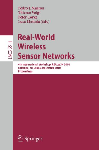 9783642175190: Real-World Wireless Sensor Networks: 4th International Workshop, REALWSN 2010, Colombo, Sri Lanka, December 16-17, 2010, Proceedings (Lecture Notes in Computer Science)