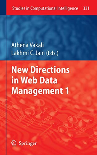 9783642175503: New Directions in Web Data Management 1 (Studies in Computational Intelligence)