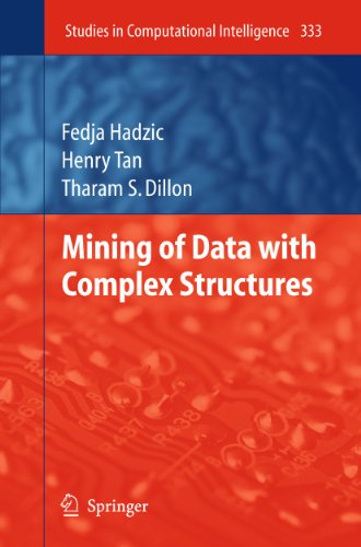 Mining of Data with Complex Structures (Studies in Computational Intelligence): Fedja Hadzic