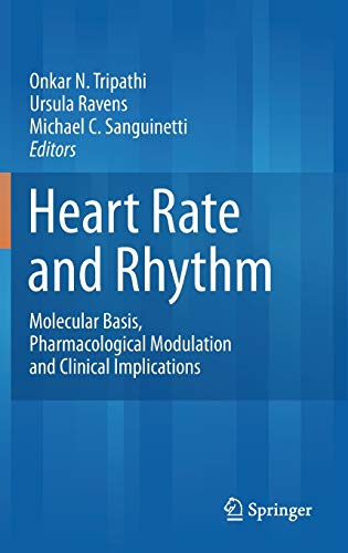 9783642175749: Heart Rate and Rhythm: Molecular Basis, Pharmacological Modulation and Clinical Implications