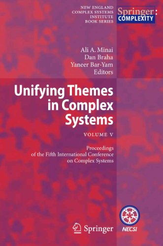 9783642176340: 5: Unifying Themes in Complex Systems , Vol. V: Proceedings of the Fifth International Conference on Complex Systems (New England Complex Systems Institute Book Series)