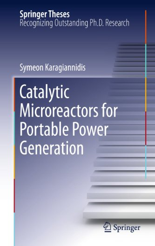 Catalytic Microreactors For Portable Power Generation: Karagiannidis