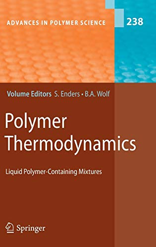 9783642176814: Polymer Thermodynamics: Liquid Polymer-Containing Mixtures (Advances in Polymer Science)