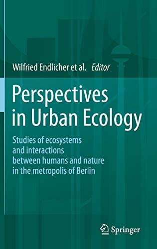 Perspectives in Urban Ecology: Wilfried Endlicher