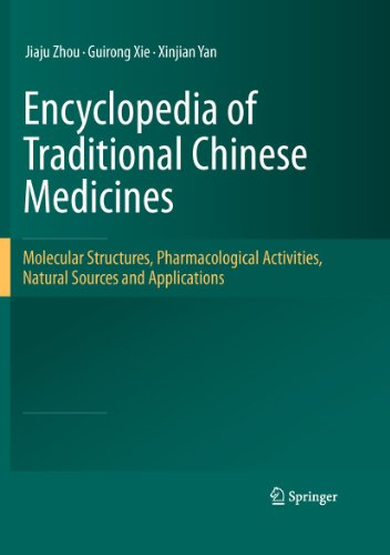 9783642177330: Encyclopedia of Traditional Chinese Medicines - Molecular Structures, Pharmacological Activities, Natural Sources and Applications