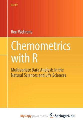9783642178429: [(Chemometrics with R: Multivariate Data Analysis in the Natural Sciences and Life Sciences)] [Author: Ron Wehrens] published on (February, 2011)