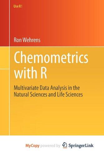 9783642178429: Chemometrics with R