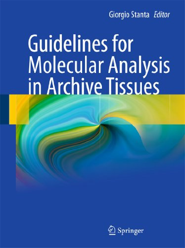 9783642178894: Guidelines for Molecular Analysis in Archive Tissues