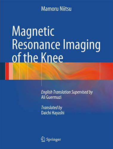 Magnetic Resonance Imaging of the Knee.: Niitsu, Mamoru:
