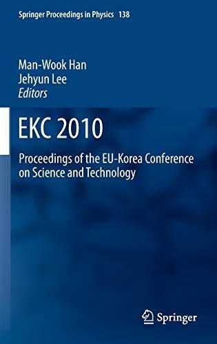EKC2010: Proceedings of the EU-Korea Conference on Science and Technology (Hardback)