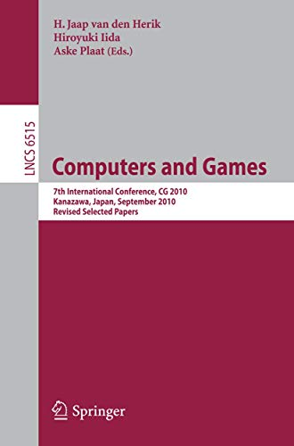 9783642179273: Computers and Games: 7th International Conference, CG 2010, Kanazawa, Japan, September 24-26, 2010, Revised Selected Papers (Lecture Notes in Computer Science)