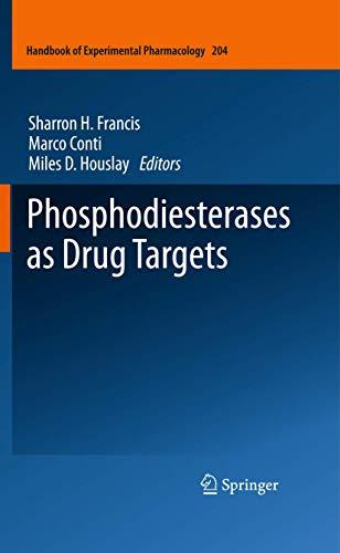 9783642179686: Phosphodiesterases as Drug Targets: 204 (Handbook of Experimental Pharmacology)