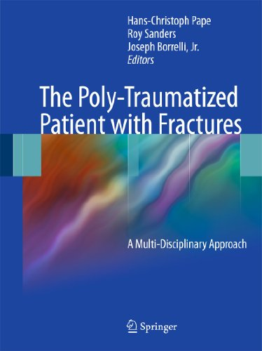 9783642179853: The Poly-Traumatized Patient with Fractures: A Multi-Disciplinary Approach
