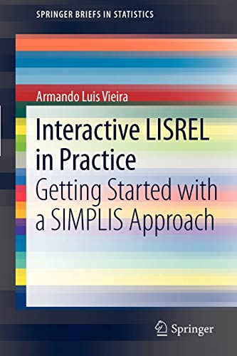 9783642180439: Interactive LISREL in Practice: Getting Started with a SIMPLIS Approach (SpringerBriefs in Statistics)