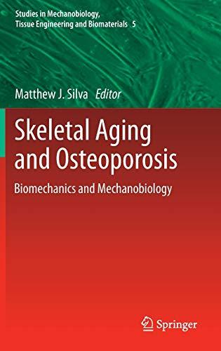 9783642180521: Skeletal Aging and Osteoporosis: Biomechanics and Mechanobiology (Studies in Mechanobiology, Tissue Engineering and Biomaterials)