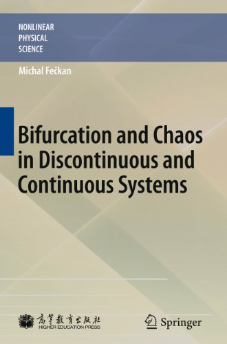 9783642182686: Bifurcation and Chaos in Discontinuous and Continuous Systems (Nonlinear Physical Science)