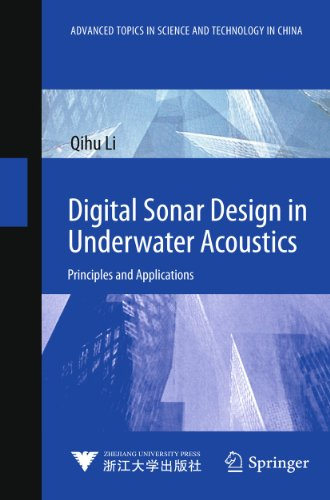 9783642182891: Digital Sonar Design in Underwater Acoustics: Principles and Applications (Advanced Topics in Science and Technology in China)