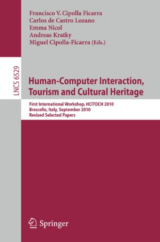 Human Computer Interaction, Tourism and Cultural Heritage: First International Workshop, HCITOCH ...