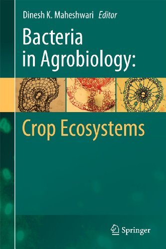 Bacteria in Agrobiology: Crop Ecosystems: Dinesh K. Maheshwari