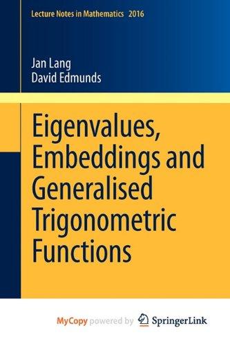 9783642184307: Eigenvalues, Embeddings and Generalised Trigonometric Functions
