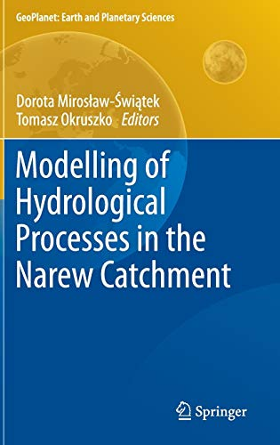 9783642190582: Modelling of Hydrological Processes in the Narew Catchment (GeoPlanet: Earth and Planetary Sciences)