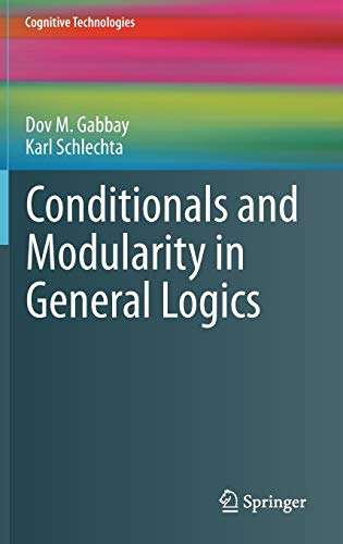9783642190674: Conditionals and Modularity in General Logics (Cognitive Technologies)