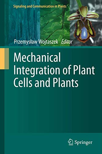 Mechanical Integration of Plant Cells and Plants (Hardcover)