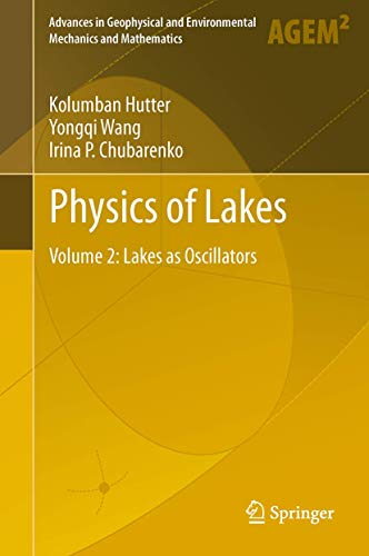 Physics of Lakes 2: Kolumban Hutter