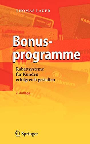9783642191176: Bonusprogramme: Rabattsysteme Fur Kunden Erfolgreich Gestalten