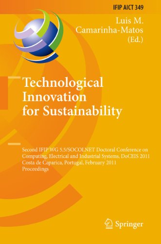 Technological Innovation for Sustainability: Second IFIP WG 5.5/SOCOLNET Doctoral Conference on ...