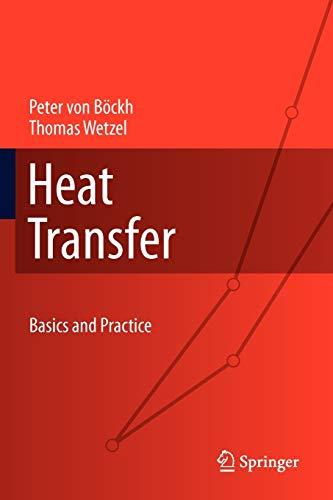 9783642191824: Heat Transfer: Basics and Practice